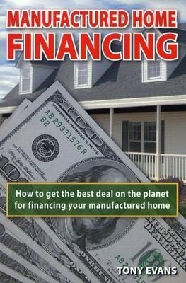 Manufactured Home Financing: How to Find the Best Deal on the Planet to Finance Your Manufactured Home als Taschenbuch