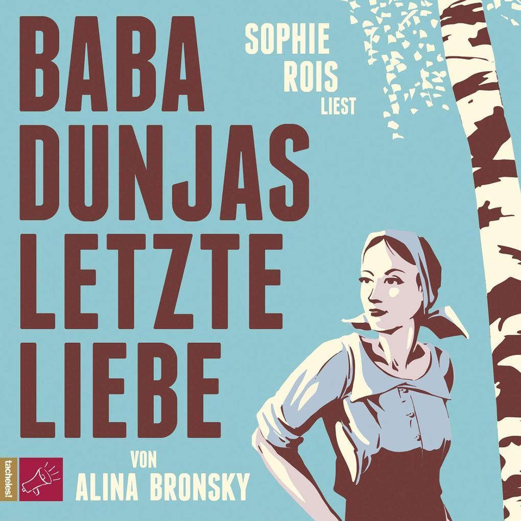 Baba Dunjas letzte Liebe als Hörbuch