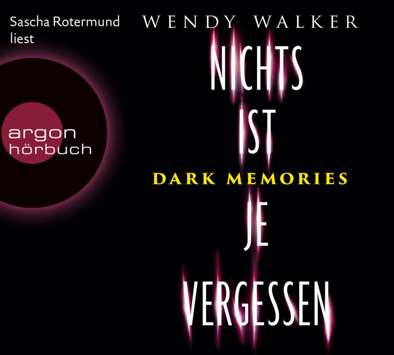 Dark Memories - Nichts ist je vergessen als Hörbuch