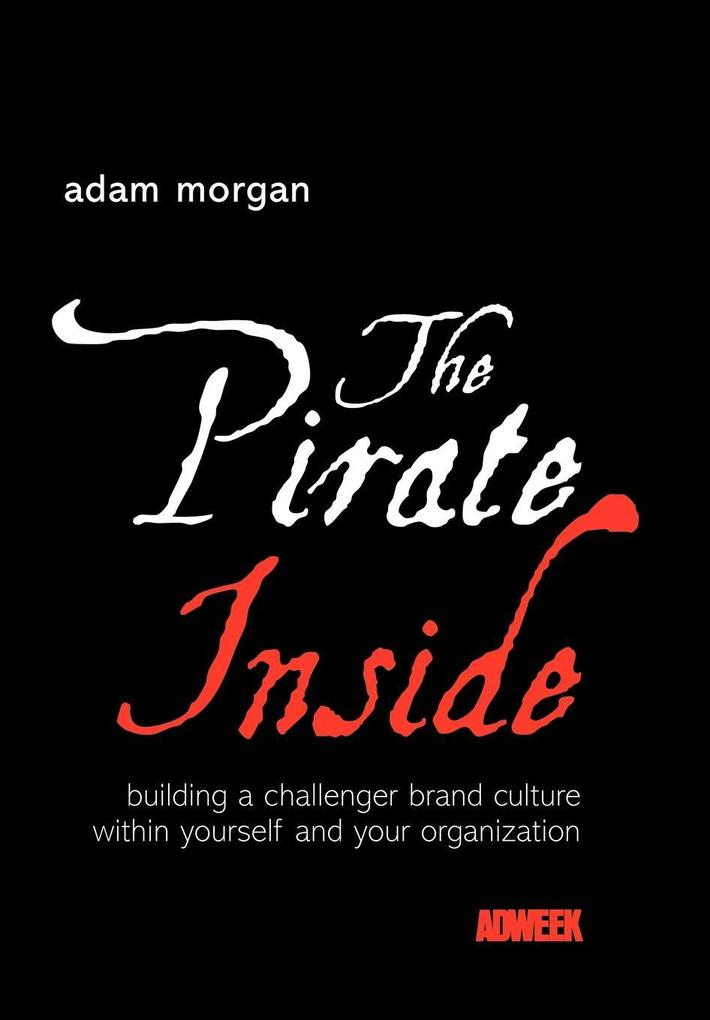 The Pirate Inside als Buch