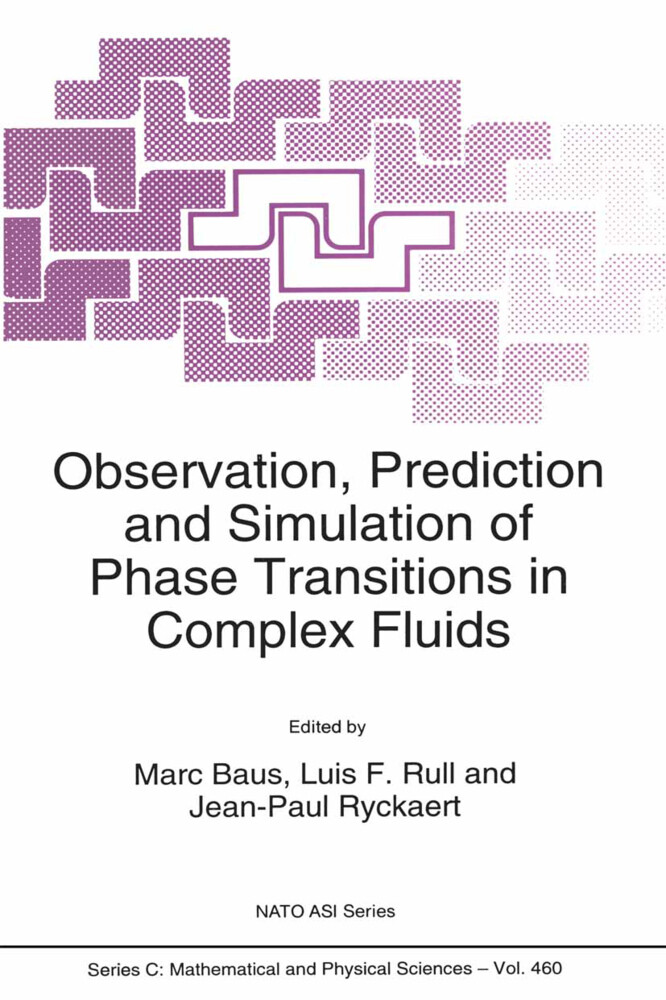 Observation, Prediction and Simulation of Phase Transitions in Complex Fluids als Buch
