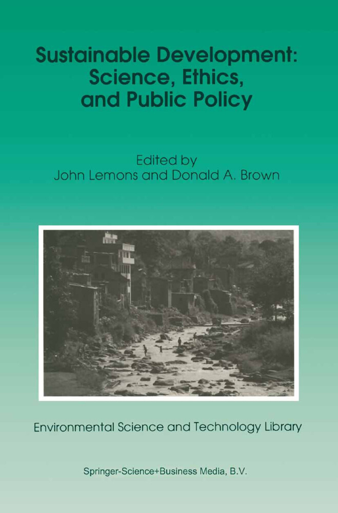 Sustainable Development: Science, Ethics, and Public Policy als Buch