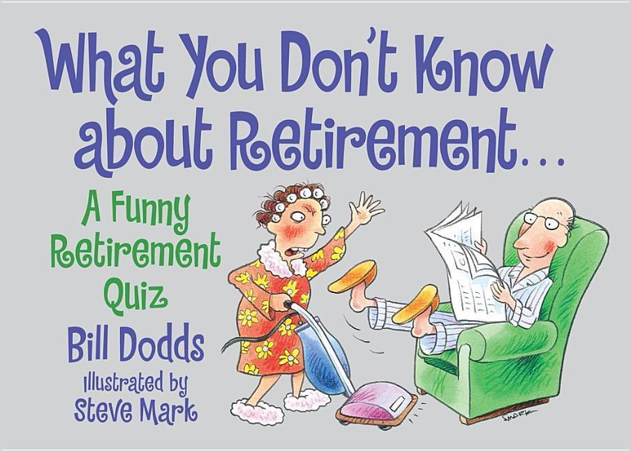 What You Don't Know about Retirement: What You Don't Know about Retirement als Taschenbuch