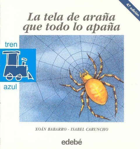 La Tela de Arana Que Todo Lo Apana = The Spider Web That Traps Everything als Taschenbuch
