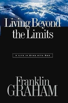 Living Beyond the Limits: A Life in Sync with God als Taschenbuch