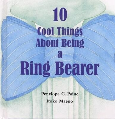 10 Cool Things About Being a Ring Bearer als Buch