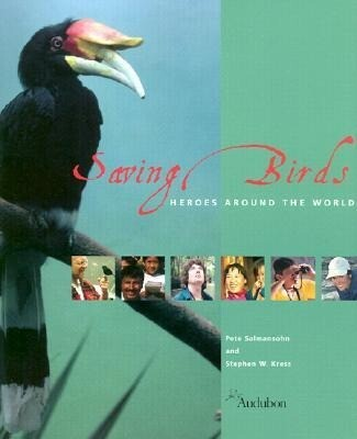 Saving Birds: Heroes Around the World als Buch