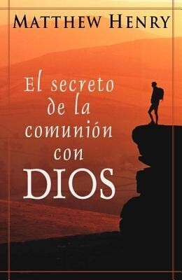 The Secret of the Communion with God als Taschenbuch