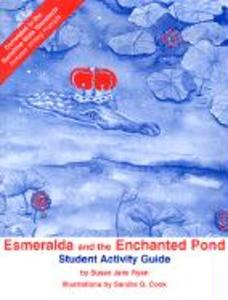 Esmeralda and the Enchanted Pond Student Activity Guide als Buch