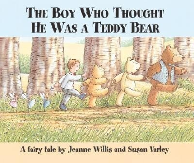 The Boy Who Thought He Was a Teddy Bear als Buch