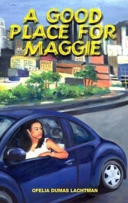 A Good Place for Maggie als Taschenbuch