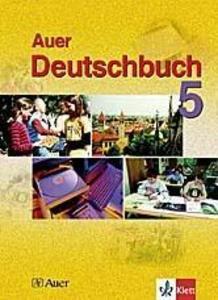 Das Auer-Deutschbuch. Ein integriertes Sprach- und Lesebuch. 5. Schülerbuch. Ausgabe für Bayern als Buch