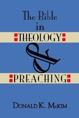 The Bible in Theology and Preaching als Taschenbuch
