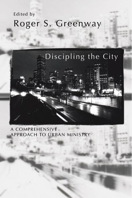 Discipling the City als Buch