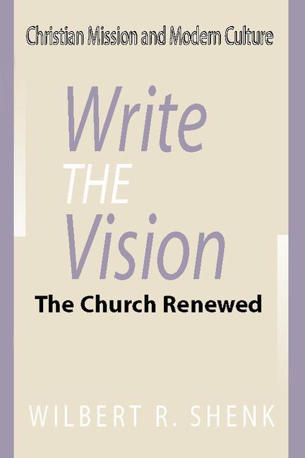 Write the Vision: The Church Renewed als Taschenbuch