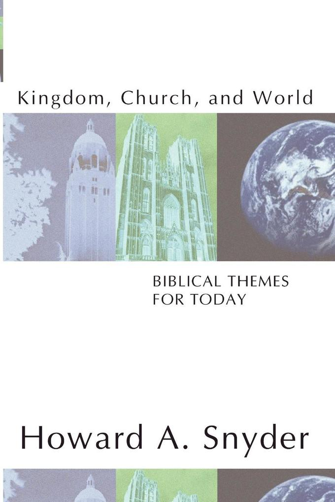 Kingdom, Church, and World als Taschenbuch