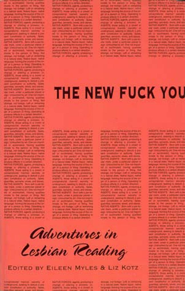 The New Fuck You: Adventures in Lesbian Reading als Taschenbuch