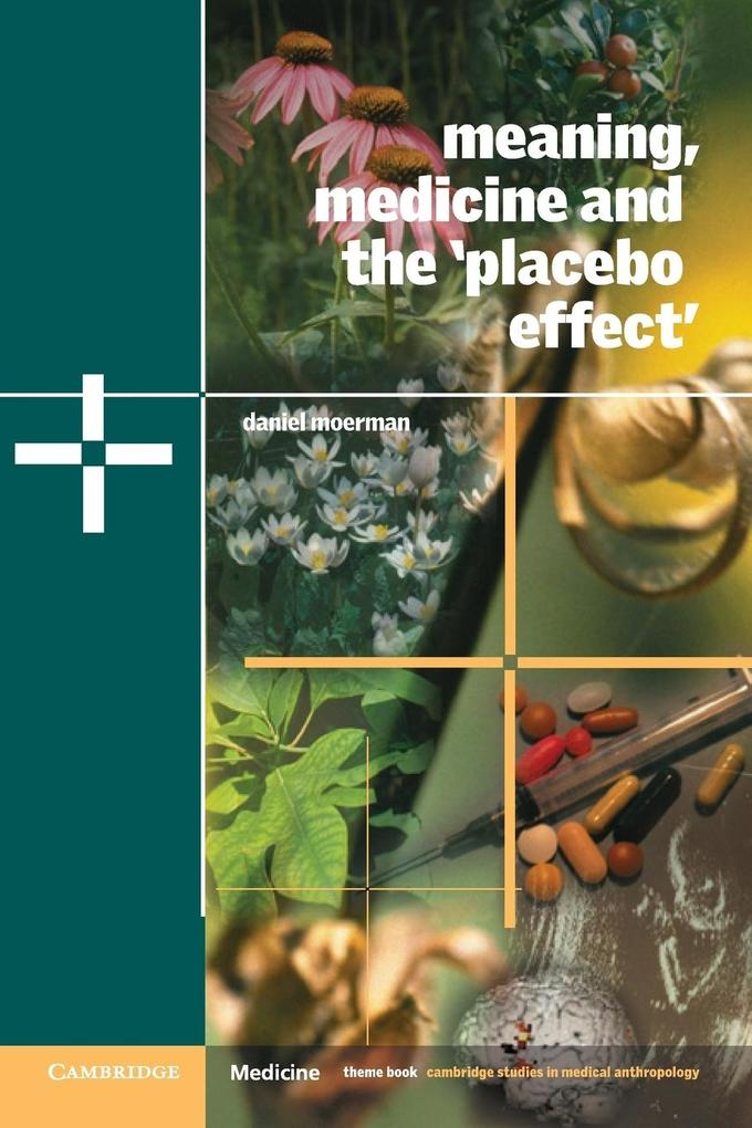 Meaning, Medicine and the 'placebo Effect' als Buch