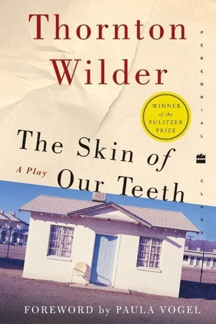 The Skin of Our Teeth als Taschenbuch