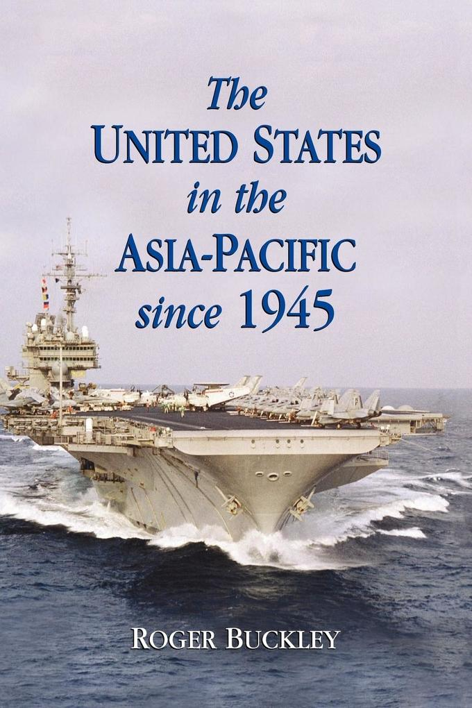 The United States in the Asia-Pacific Since 1945 als Buch