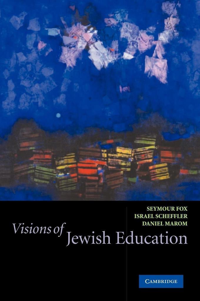Visions of Jewish Education als Taschenbuch