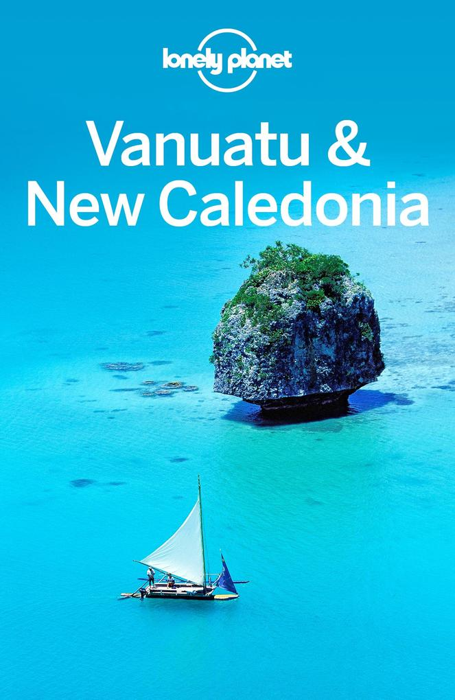 Lonely Planet Vanuatu & New Caledonia als eBook...