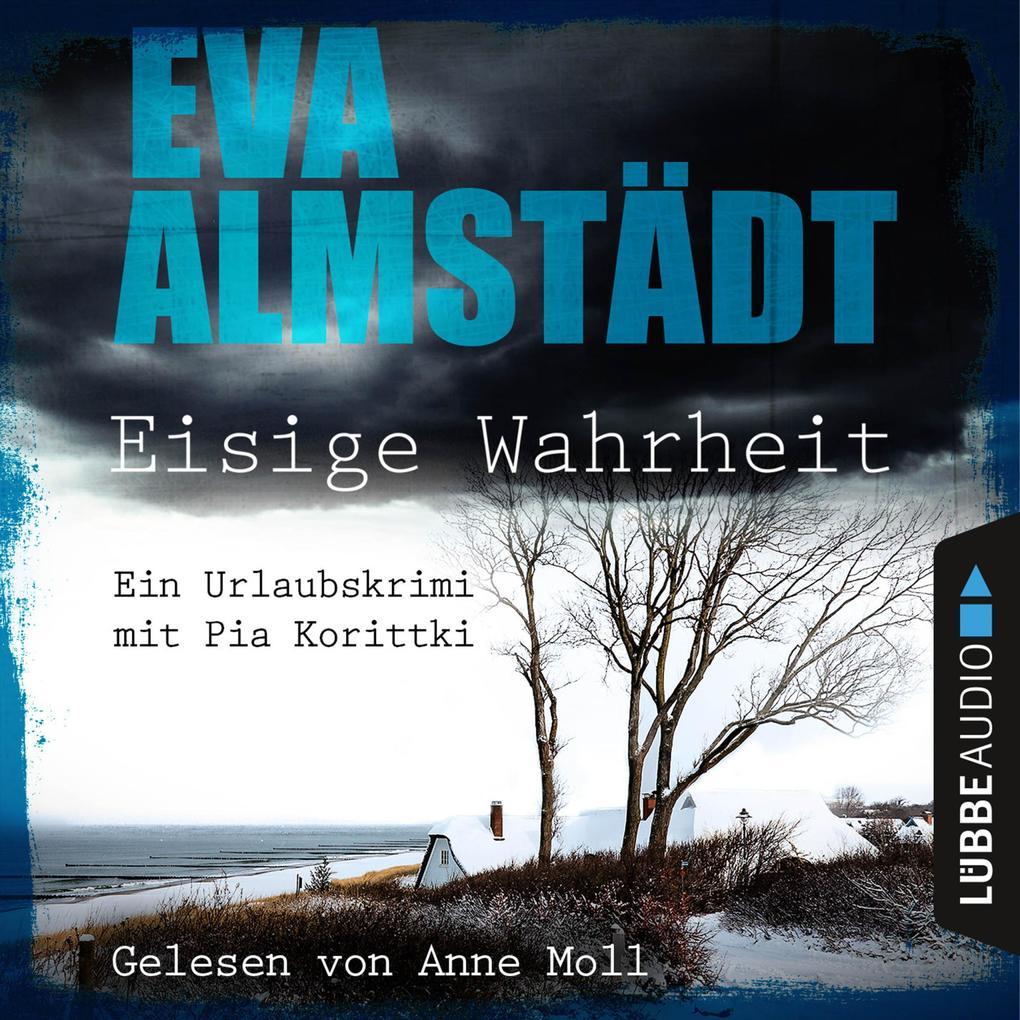 Eisige Wahrheit - Ein Urlaubskrimi mit Pia Korittki als Hörbuch Download