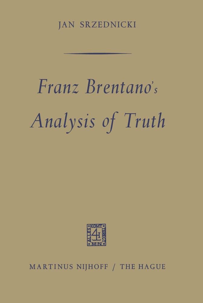 Franz Brentano's Analysis of Truth als Buch