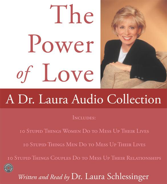 Power of Love, The: A Dr. Laura Audio Collection CD als Hörbuch
