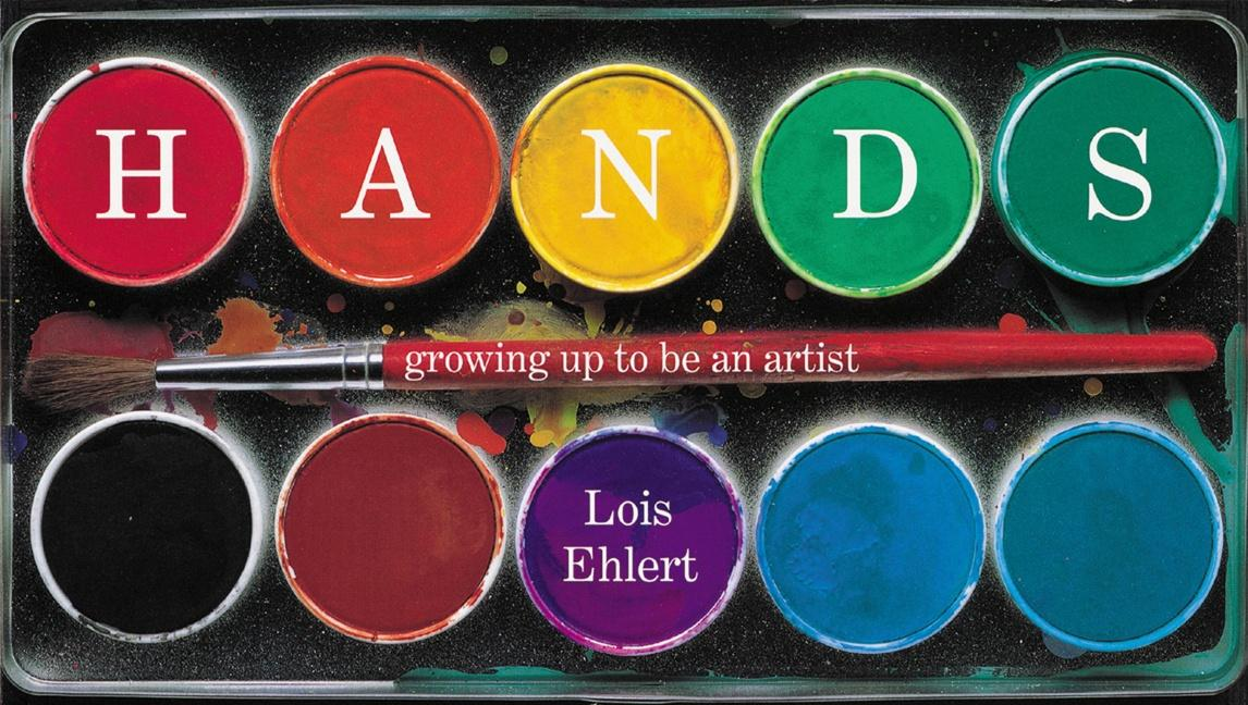Hands: Growing Up to Be an Artist als Buch