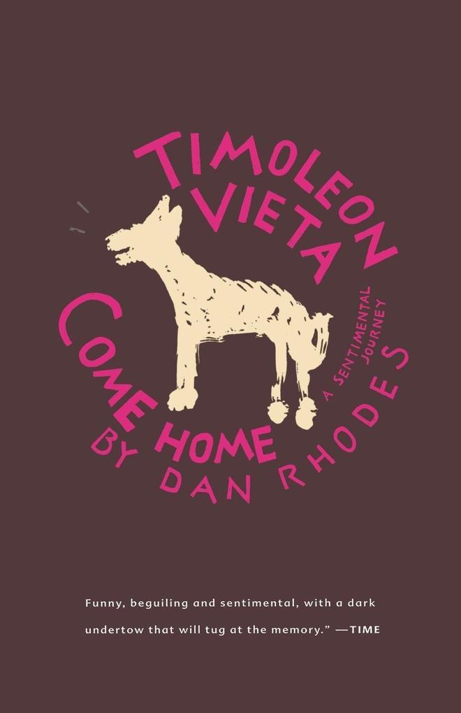 Timoleon Vieta Come Home: A Sentimental Journey als Taschenbuch