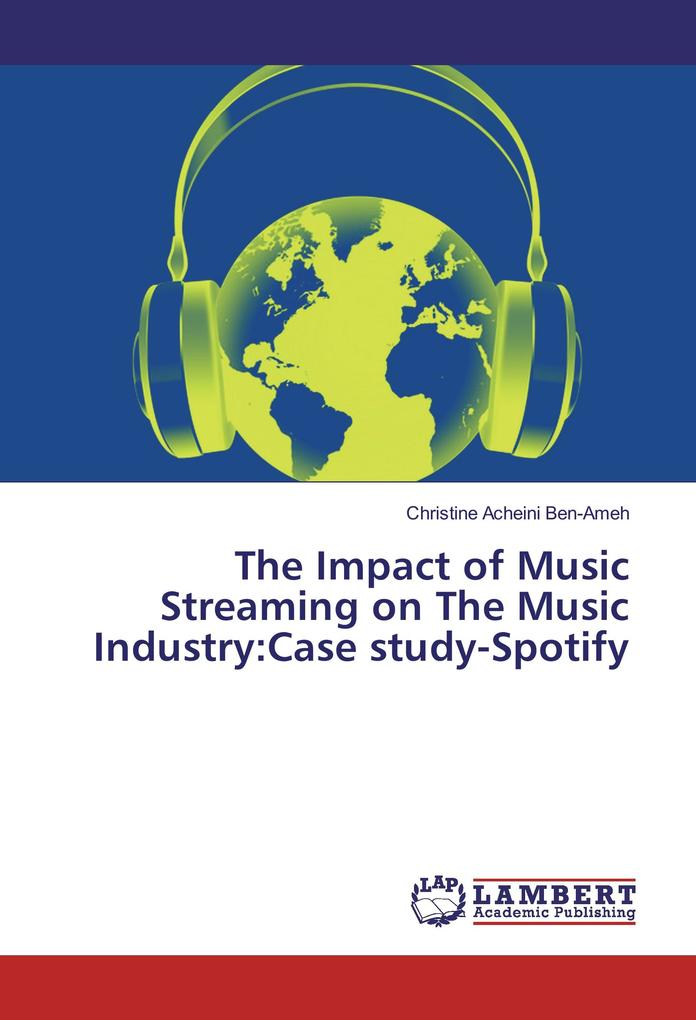 The Impact of Music Streaming on The Music Indu...