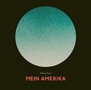 [Philipp Poisel: Mein Amerika (CD-Digipak)]