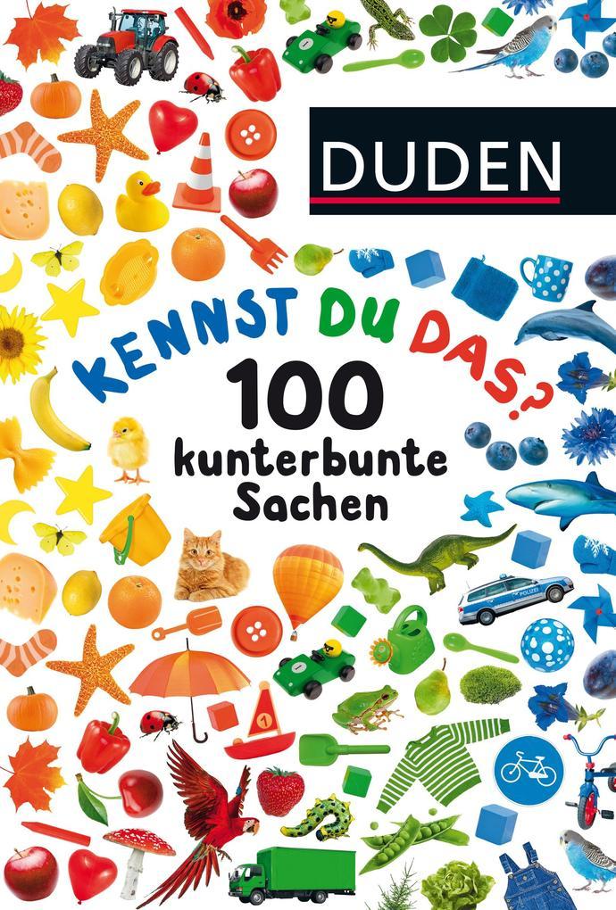 Kennst du das? 100 kunterbunte Sachen als Buch