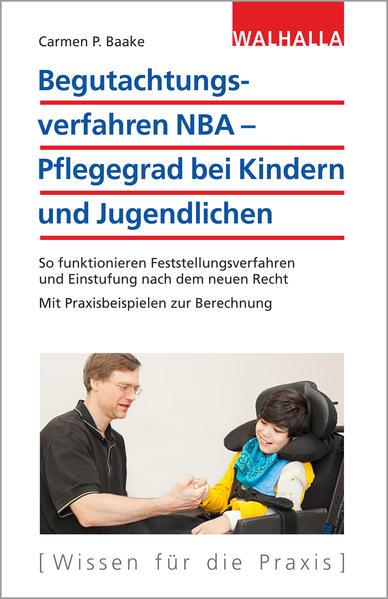 Begutachtungsverfahren NBA - Pflegegrad bei Kin...