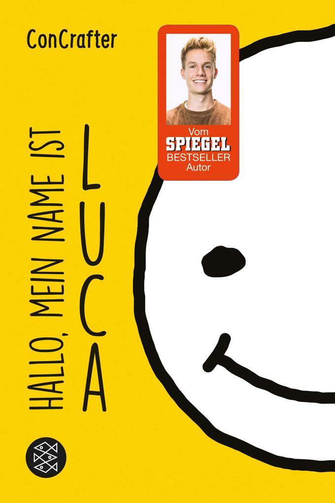 ConCrafter: Hallo, mein Name ist Luca als Taschenbuch