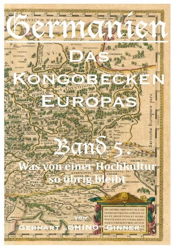 Germanien, das Kongobecken Europas Band 5. als Buch (kartoniert)