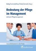 Bedeutung der Pflege im Management