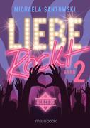 Liebe rockt! Band 2: Herztod