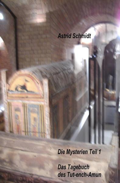 Das Tagebuch des Tut-ench-Amun als Buch