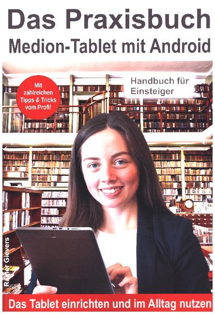 Das Praxisbuch Medion-Tablet mit Android - Hand...