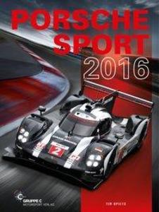 Porsche Sport 2016 als Buch von Andrew Cotton, ...