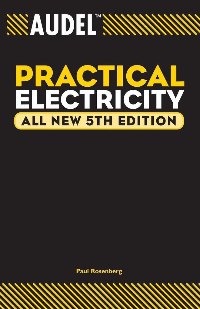 Audel Practical Electricity als Taschenbuch