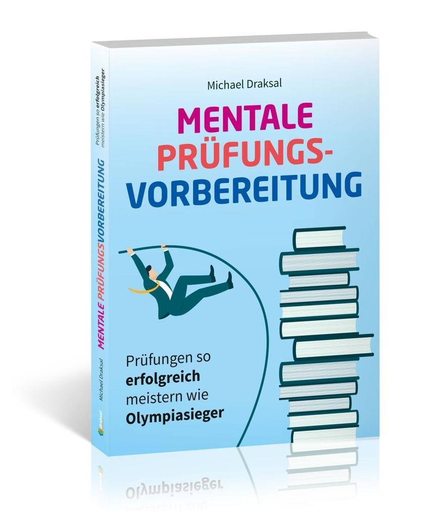 Mentale Prüfungsvorbereitung als Buch