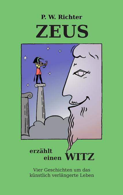 Zeus erzählt einen Witz als Buch von Peter Wern...