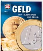 Geld. Vom Tauschhandel zum Bitcoin