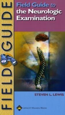 Field Guide to the Neurologic Examination als Taschenbuch