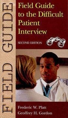 Field Guide to the Difficult Patient Interview als Taschenbuch