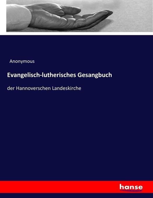 Evangelisch-lutherisches Gesangbuch als Buch vo...