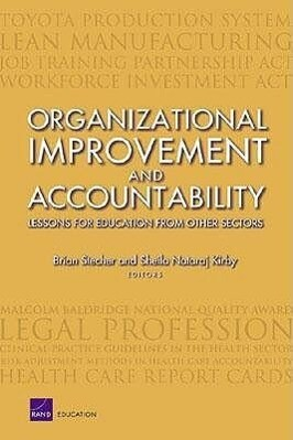 Organizational Improvement and Accountability: Lessons for Education from Other Sectors (2003) als Taschenbuch